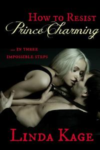 How to Resist Prince Charming