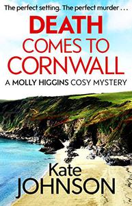 Death Comes to Cornwall: A gripping and escapist cosy mystery
