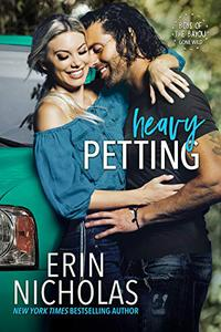 Heavy Petting (Boys of the Bayou Gone Wild): a friends-to-lovers, Vegas wedding, small town rom com