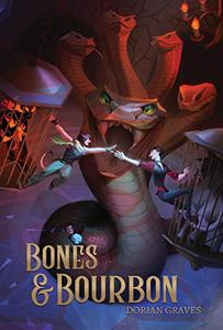 Bones and Bourbon: Deadly Drinks #1