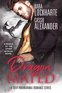 Dragon Mated: Sexy Urban Fantasy Romance