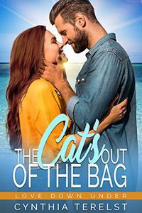 The Cat's out of the Bag: A Secret Billionaire Romance