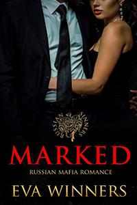 Marked: Russian Mafia Romance