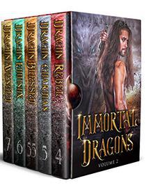 Immortal Dragons: Books 4-6 + Epilogue