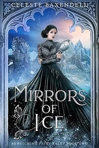 Mirrors of Ice