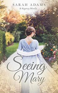 Seeing Mary: A Regency Short Story