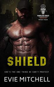 Shield: A postapocalyptic survivalist motorcycle club romance