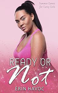 Ready or Not: A BBW Romance