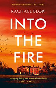 Into the Fire: The gripping new thriller from crime fiction bestseller