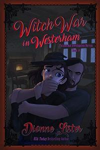 Witch War in Westerham: Paranormal Investigation Bureau Cozy Mystery Book 14