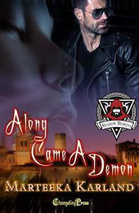 Along Came a Demon (Shadow Demons 1): A Bones MC Romance