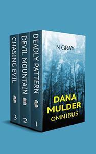 The Dana Mulder Omnibus: The Complete Thriller Suspense Series