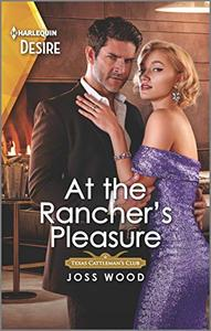 At the Rancher's Pleasure: An older woman younger man Western romance