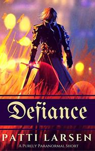 Defiance: A Purely Paranormal Short