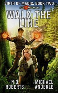 Walk The Line: A Kurtherian Gambit Series