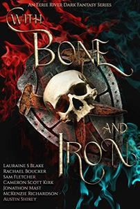 With Bone and Iron: The Curse of Blood Magic Volume Two