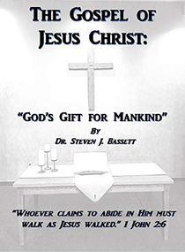 The Gospel of Jesus Christ: God's Gift for Mankind