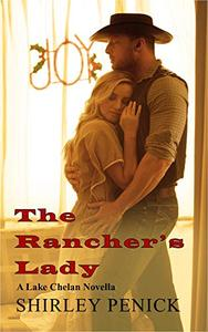 The Rancher's Lady: A Lake Chelan Novella