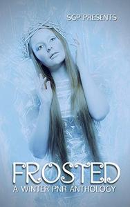 Frosted: A Winter PNR Anthology