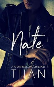 Nate: An Enemies to Lovers Standalone
