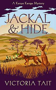 Jackal & Hide: A Compassionate Cozy Murder Mystery