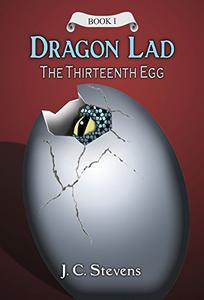Dragon Lad: The Thirteenth Egg