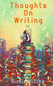 Thoughts On Writing - How To Write Fiction That Readers Love