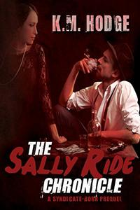 The Sally Ride Chronicle: A Gripping Crime Thriller