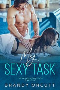 My Sexy Task: The Masseuse Seduction Challenge