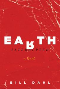 Earth Interrupted