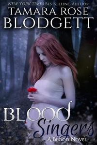 Blood Singers (#1): New Adult Paranormal Alpha Romance