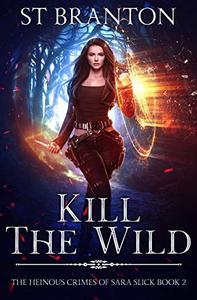 Kill the Wild