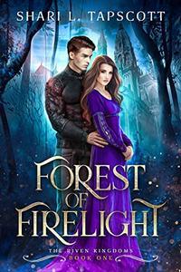 Forest of Firelight