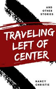 Traveling Left of Center