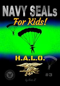 Navy SEALs for Kids!: H.A.L.O.