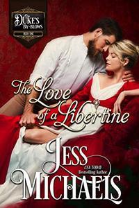 The Love of a Libertine