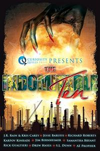 Curiosity Quills Presents: The Indomitable Ten: A Superhero/Supervillain Novella Anthology