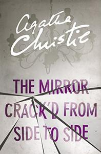The Mirror Crack'd From Side to Side (Miss Marple)