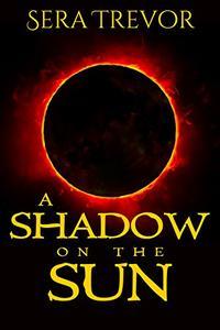 A Shadow on the Sun: A Gay Romance Fantasy