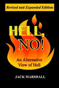 Hell, No! An Alternative View of Hell