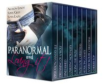 Paranormal and Loving it!: A Paranormal Romance Box Set
