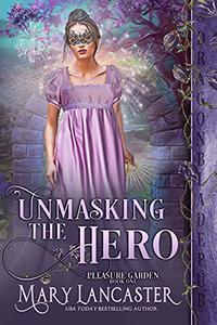 Unmasking the Hero