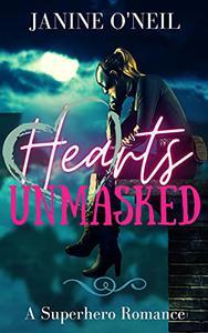 Hearts Unmasked: A Superhero Romance