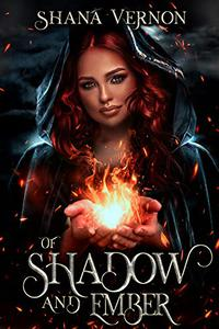 Of Shadow And Ember