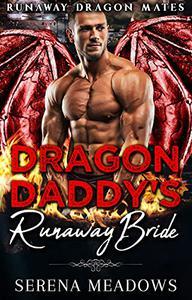 Dragon Daddy's Runaway Bride: