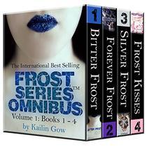 Bitter Frost Omnibus Books 1-4 (Bitter Frost Series): A Reverse Harem Epic Fey Fantasy