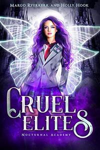 Cruel Elites (A New Adult Prison Academy Novel)
