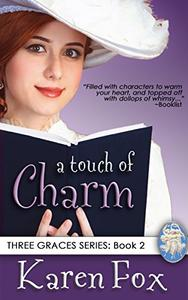 A Touch of Charm: Three Graces Trilogy, Book 2