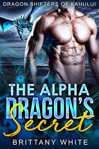 The Alpha Dragon's Secret