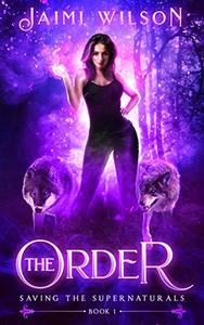 The Order: A Reverse Harem Story